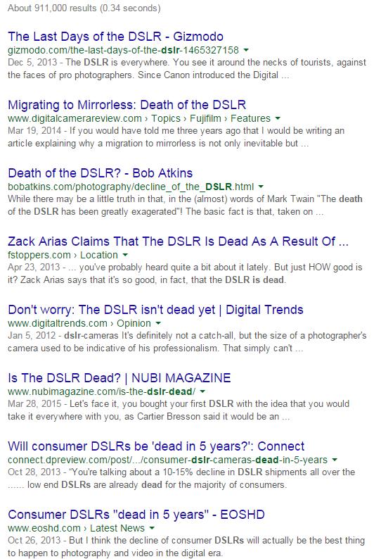 """SLR je mrtav kliče se na 900.000 mjesta na internetu - nekad kao flamebait, nekad kao jednostavno """"novinarski naslov"""", ali svejedno nisam primijetio da su SLR-ovi nestali...."""
